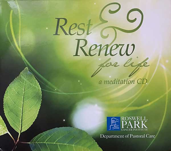 Rest and Renew for Life: A meditation CD